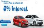 Drive home Volkswagen Polo or Vento at 0 percent Interest!