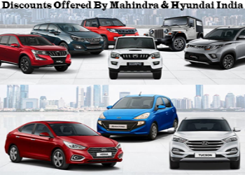Drizzle Of Discounts By Hyundai India And Mahindra